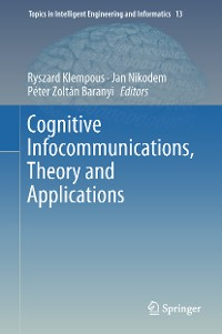 Cover Cognitive Infocommunications, Theory and Applications
