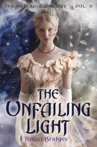 Cover Katerina Trilogy, Vol. II: The Unfailing Light