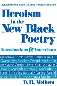 Cover Heroism in the New Black Poetry