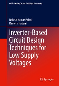 Cover Inverter-Based Circuit Design Techniques for Low Supply Voltages