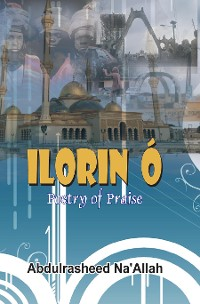 Cover Ilorin O Poetry of Praise