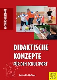Cover Didaktische Konzepte für den Schulsport