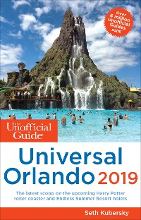 Cover The Unofficial Guide to Universal Orlando 2019