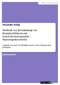 Cover Methode zur Bestimmung von Komplexbildnern mit Ionenchromatographie / Massenspektrometrie
