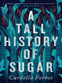 Cover A Tall History of Sugar
