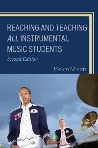 Cover Reaching and Teaching All Instrumental Music Students