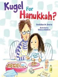Cover Kugel for Hanukkah?