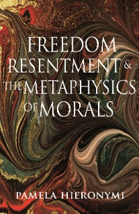 Cover Freedom, Resentment, and the Metaphysics of Morals