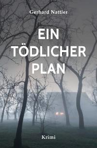 Cover Ein tödlicher Plan