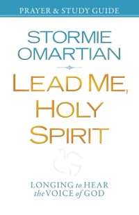 Cover Lead Me, Holy Spirit Prayer and Study Guide