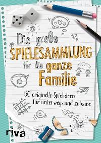 Cover Die große Spielesammlung für die ganze Familie