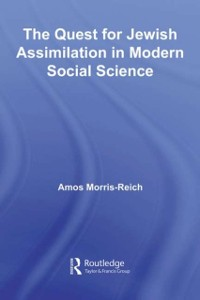 Cover Quest for Jewish Assimilation in Modern Social Science