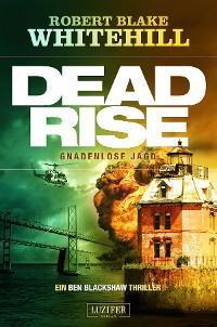 Cover DEADRISE - Gnadenlose Jagd