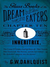 Cover The Glass Books of the Dream Eaters (Chapter 10 Inheritrix)