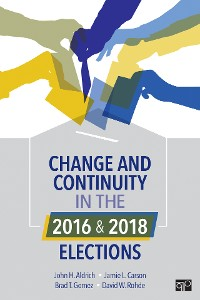 Cover Change and Continuity in the 2016 and 2018 Elections