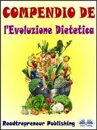 Cover Compendio De L'Evoluzione Dietetica