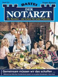 Cover Der Notarzt 391 - Arztroman