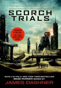 Cover Scorch Trials Movie Tie-in Edition (Maze Runner, Book Two)
