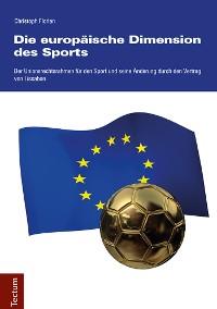 Cover Die europäische Dimension des Sports