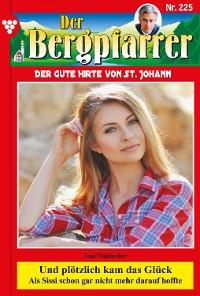 Cover Der Bergpfarrer 225 – Heimatroman