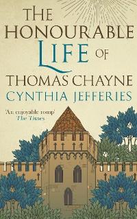Cover The Honourable Life of Thomas Chayne