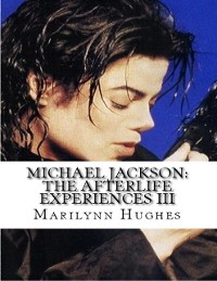 Cover Michael Jackson: The Afterlife Experiences Iii - The Confessions Of Michael Jackson