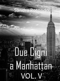 Cover Due Cigni a Manhattan Vol V