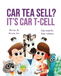 Cover Car Tea Sell? It's CAR T-Cell