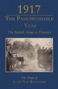 Cover 1917 – The Passchendaele Year