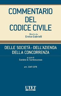Cover Delle società - Dell'azienda - Della concorrenza, artt. 2247-2378 - vol. I