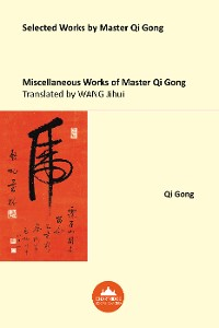 Cover Miscellaneous Works of Master Qi Gong