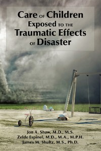 Cover Care of Children Exposed to the Traumatic Effects of Disaster