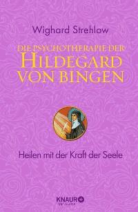 Cover Die Psychotherapie der Hildegard von Bingen