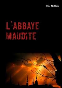Cover L'abbaye maudite