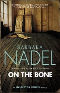 Cover On the Bone (Inspector Ikmen Mystery 18)