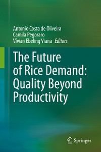Cover The Future of Rice Demand: Quality Beyond Productivity
