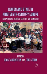 Cover Region and State in Nineteenth-Century Europe