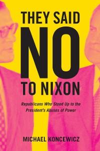 Cover They Said No to Nixon
