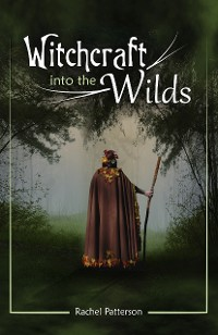 Cover Witchcraft…Into the Wilds