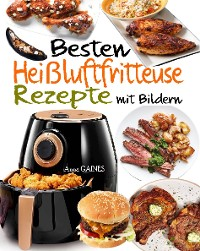 Cover Besten Heißluftfritteuse Rezepte mit Bildern