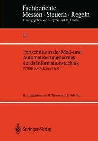 Cover Fortschritte in der Me- und Automatisierungstechnik durch Informationstechnik