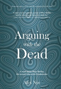 Cover Arguing with the Dead