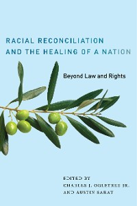 Cover Racial Reconciliation and the Healing of a Nation