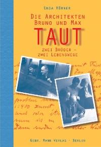 Cover Die Architekten Bruno und Max Taut