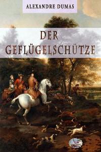 Cover Der Geflügelschütze