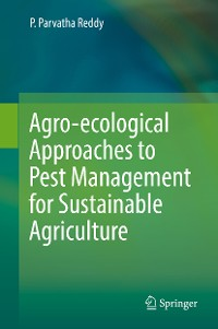Cover Agro-ecological Approaches to Pest Management for Sustainable Agriculture