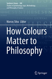 Cover How Colours Matter to Philosophy