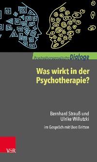 Cover Was wirkt in der Psychotherapie?