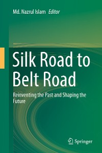 Cover Silk Road to Belt Road