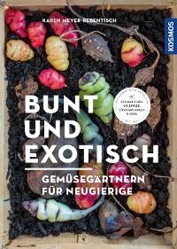 Cover Bunt und exotisch